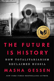 Josephine von Zitzewitz reviews 'The Future is History' by Masha Gessen